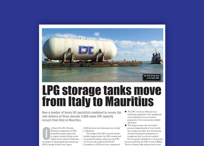 LPG Storage Tanks Move Featured In Heavy Lift & Project Forwarding International Magazine